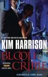 Blood Crime - Gemma Magno, Kim Harrison