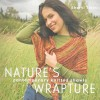 Nature's Wrapture: Contemporary Knitted Shawls - Sheryl Thies