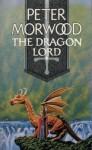 The Dragon Lord - Peter Morwood