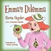 Emma's Dilemma - Karen Snyder, Tiffany LaGrange