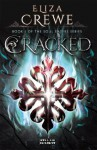 Cracked (Soul Eaters) - Eliza Crewe
