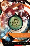 The Time Quake (The Gideon Trilogy) - Linda Buckley-Archer