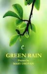 Green Rain: Poems - Mary Orovan, Jacob Stern, Roxanne Hoffman