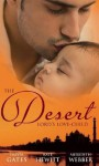 The Desert Lord's Love-Child - Olivia Gates, Kate Hewitt, Meredith Webber