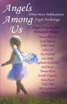 Angels Among Us - Monica Blanton, Susan Burdorf, Ashlea Burns, Callie Cool