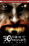 30 Day of Night: The Complete Dark Days - Steve Niles, Ben Templesmith