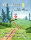 The Moon and the Mouse - Christopher Ryan, Linda L. Tillson