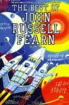 The Best of John Russell Fearn, Volume One: The Man Who Stopped the Dust and Other Stories - John Russell Fearn, Philip Harbottle