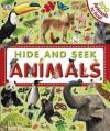 Hide and Seek Animals - Sarah Davis, Dawn Sirett
