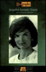 Jacqueline Kennedy Onassis: In a Class of Her Own (Biography) - Jack Perkins