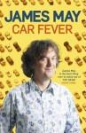 Car Fever - James May