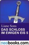Das Schloss im ewigen Eis 5: neobooks Serials (Knaur eBook) (German Edition) - Liane Sons