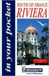 Michelin In Your Pocket Guide Riviera - South of France - Michelin Travel Publications