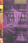 Fasting, Feasting - Anita Desai
