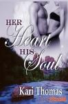 Her Heart His Soul - Kari Thomas