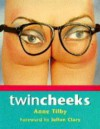 Twin Cheeks - Anne Tilby, Julian Clary