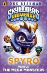 Skylanders Mask of Power: Spyro versus the Mega Monsters: Book 1 - Onk Beakman
