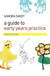 A Guide to Early Years Practice - Sandra Smidt