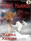 Thor's Hammer (Rune Series: Thurisaz) - Tianna Xander