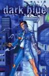 Dark Blue - Warren Ellis, Jacen Burrows