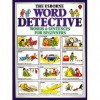 The Word Detective: Words and Sentences for Beginners - Heather Amery, Colin King