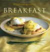 Breakfast (Williams-Sonoma Collection N.Y.) - Chuck Williams