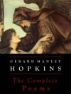 Gerard Manley Hopkins: The Complete Poems (Annotated) - Gerard Manley Hopkins, Robert Bridges