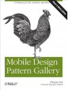Mobile Design Pattern Gallery: Ui Patterns for Mobile Applications - Theresa Neil