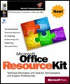 Office Resource Kit (Microsoft Professional Editions) - Microsoft Corporation, Microsoft Press