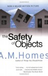 The Safety of Objects - A.M. Homes