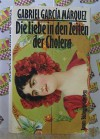 Die Liebe in den Zeiten der Cholera - Gabriel García Márquez