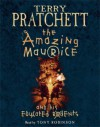 The Amazing Maurice & His Educated Rodents Audio (Discworld, #28) - Terry Pratchett, Tony Robinson