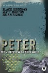 Peter: From Reckless to Rock Solid (Ordinary Greatness) - Brian Fisher, Matt Morton, Blake Jennings