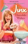 Jinx 3: Chocolate Wishes - Fiona Dunbar