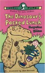 The Dinosaur's Packed Lunch - Jacqueline Wilson, Nick Sharratt