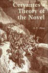 Cervantes's Theory of the Novel - E.C. Riley