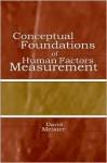 Conceptual Foundations of Human Factors Measurement - David Meister, Alton Ed. Meister
