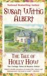 The Tale of Holly How (Audio) - Susan Wittig Albert, Virginia Leishman