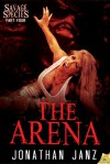 The Arena - Jonathan Janz