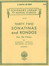 32 Sonatinas and Rondos: Piano Solo - Various, Ludwig van Beethoven, Friedrich Kuhlau, Richard Kleinmichel