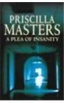 A Plea of Insanity - Priscilla Masters