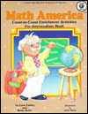 Math America: Coast-To-Coast Enrichment Activities for Intermediate Math - Lynn Embry, Betty Bobo, Janet Skiles