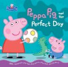 Peppa Pig and the Perfect Day - Candlewick Press