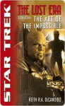 The Art of the Impossible (Star Trek: The Lost Era, 2328-2346) - Keith R.A. DeCandido