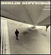 Berlin Diptychon - John Yau, Bill Barrette