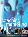 Techniques for Coaching and Mentoring - David Megginson