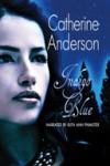 Indigo Blue - Catherine Anderson, Ruth Ann Phimister