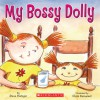 My Bossy Dolly - Steve Metzger, Chris Demarest