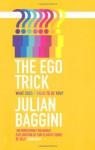 The Ego Trick - Julian Baggini