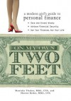 On My Own Two Feet: A Modern Girl's Guide to Personal Finance - Manisha Thakor, Sharon Kedar